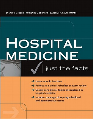 Hospital Medicine By McKean, Sylvia C., M.D. (EDT)/ Bennett, Adrienne L. (EDT)/ Halasyamani, Lakshmi K. (EDT)