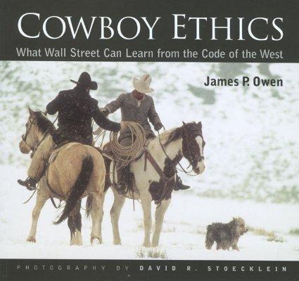 Cowboy Ethics By Owen, James P./ Stoecklein, David R./ Leblanc, Brigitte/ Lightner, Carrie